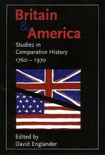 Britain and America: Studies in Comparative History, 1760-1970
