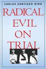 Radical Evil on Trial (Paper)