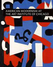 American Modernism at the Art Institute of Chicago – World War I to 1955