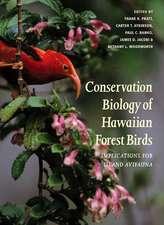 Conservation Biology of Hawaiian Forest Birds: Implications for Island Avifauna