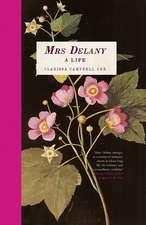 Mrs Delany – A Life