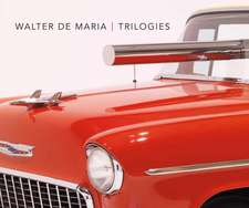 Walter De Maria: Trilogies