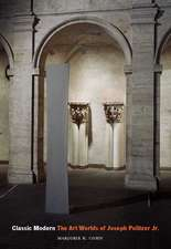 Classic Modern: The Art Worlds of Joseph Pulitzer Jr.