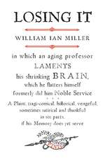 Losing it – In which an Aging Professor Laments His Shrinking Brain...