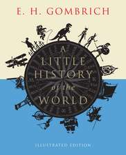A Little History of the World – Illustrated Edition