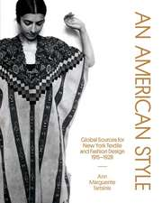 An American Style: Global Sources for New York Textile and Fashion Design, 1915–1928