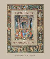 The Painted Book in Renaissance Italy: 1450–1600