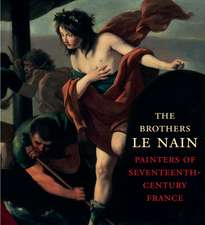 The Brothers Le Nain – Painters of Seventeenth–Century France