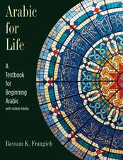 Arabic for Life: A Textbook for Beginning Arabic: With Online Media