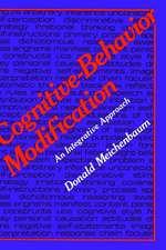 Cognitive-Behavior Modification: An Integrative Approach