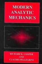 Modern Analytic Mechanics