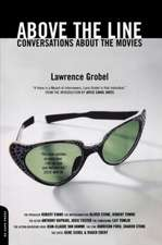 Above The Line: Conversations About The Movies