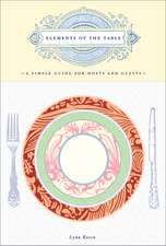 Elements of the Table:  A Simple Guide for Hosts and Guests