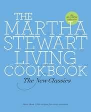 The Martha Stewart Living Cookbook:  The New Classics