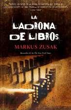La Ladrona de Libros = The Book Thief