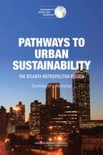 Pathways to Urban Sustainability: Lessons from the Atlanta Metropolitan Region: Summary of a Workshop