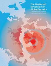 The Neglected Dimension of Global Security