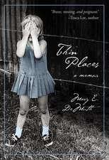 Thin Places: A Memoir