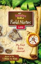 NIV, Adventure Bible Field Notes, Luke, Paperback, Comfort Print: My First Bible Journal