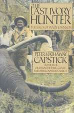 The Last Ivory Hunter:  With Plan of Salvation