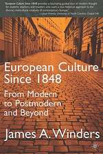 European Culture Since 1848