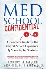 Med School Confidential:  By Students, for Students