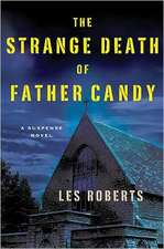 The Strange Death of Father Candy