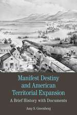 Manifest Destiny and American Territorial Expansion