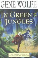 In Green's Jungles:  The First Half of 'The Book of the Long Sun'