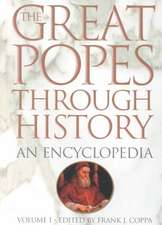 The Great Popes Through History [2 Volumes]:  An Encyclopedia