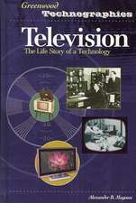 Television:  The Life Story of a Technology