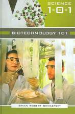 Biotechnology 101