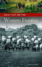 Daily Life on the Western Frontier