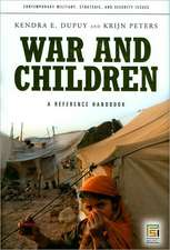 War and Children:  A Reference Handbook