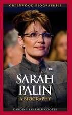 Sarah Palin:  A Biography