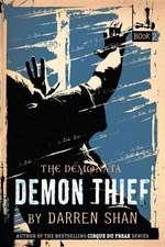 The Demonata #2: Demon Thief: Book 2 in The Demonata series