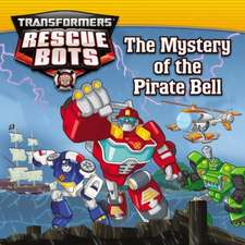 Transformers: Rescue Bots: The Mystery of the Pirate Bell