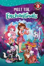Enchantimals: Meet the Enchantimals