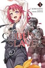Goblin Slayer, Vol. 3 (light novel)