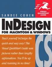 InDesign CS for Macintosh and Windows:Visual QuickStart Guide
