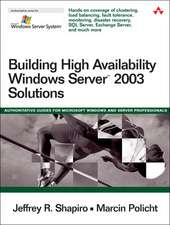 Building High Availability Windows Server 2003 Solutions