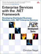 Enterprise Services with the .Net Framework:  Developing Distributed Business Solutions with .Net Enterprise Services
