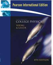 College Physics, (Chs.1-30) with MasteringPhysics™: International Edition