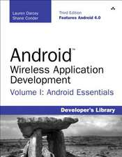 Android Wireless Application Development, Volume 1