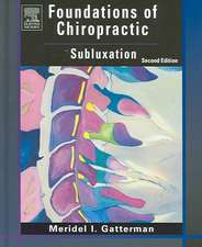 Foundations of Chiropractic: Subluxation