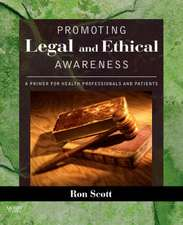 Promoting Legal and Ethical Awareness: A Primer for Health Professionals and Patients