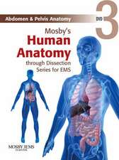 Mosby's Human Anatomy through Dissection Series for EMS DVD 3: Abdomen & Pelvis Anatomy