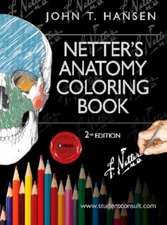 Netter. Carte de colorat. Netter's Anatomy Coloring Book: cu Student Consult Access