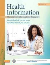 Health Information: Management of a Strategic Resource
