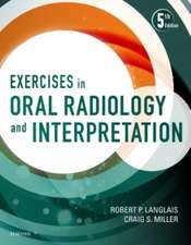 Exercises in Oral Radiology and Interpretation